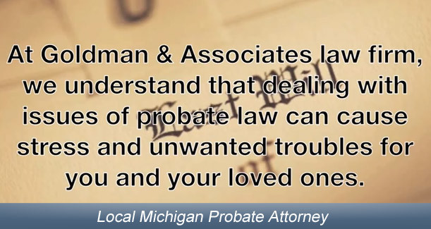 Michigan out of state probate probate attorney in michigan solutioingenieria Images